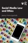 Social Media Law and Ethics - Book