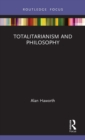 Totalitarianism and Philosophy - Book