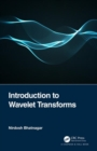 Introduction to Wavelet Transforms - Book
