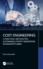 Cost Engineering : A Practical Method for Sustainable Profit Generation in Manufacturing - Book