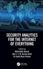 Security Analytics for the Internet of Everything - Book