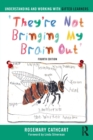 Understanding and Working with Gifted Learners : 'They're Not Bringing My Brain Out' - Book