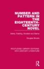 Number and Pattern in the Eighteenth-Century Novel : Defoe, Fielding, Smollett and Sterne - Book