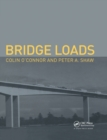 Bridge Loads : An International Perspective - Book