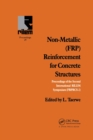 Non-Metallic (FRP) Reinforcement for Concrete Structures : Proceedings of the Second International RILEM Symposium - Book