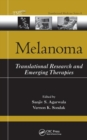 Melanoma : Translational Research and Emerging Therapies - Book