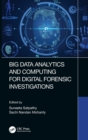 Big Data Analytics and Computing for Digital Forensic Investigations - Book