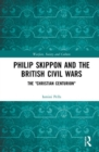 "Philip Skippon and the British Civil Wars : The ""Christian Centurion"" - Book"