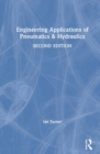 Engineering Applications of Pneumatics and Hydraulics - Book