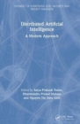 Distributed Artificial Intelligence : A Modern Approach - Book