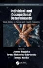 Individual and Occupational Determinants : Work Ability in People with Health Problems - Book