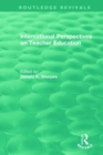 International Perspectives on Teacher Education - Book