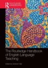 The Routledge Handbook of English Language Teaching - Book