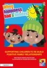 When Happiness Had a Holiday: Helping Families Improve and Strengthen their Relationships : A Therapeutic Storybook - Book
