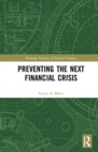 Preventing the Next Financial Crisis - Book