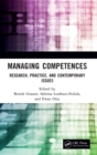 Managing Competences : Research, Practice, and Contemporary Issues - Book