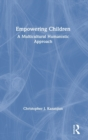 Empowering Children : A Multicultural Humanistic Approach - Book