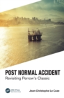 Post Normal Accident : Revisiting Perrow's Classic - Book
