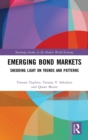 Emerging Bond Markets : Shedding Light on Trends and Patterns - Book