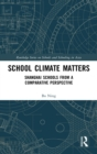 School Climate Matters : Shanghai Schools from a Comparative Perspective - Book