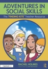 Adventures in Social Skills : The 'Finding Kite' Teacher Resource - Book