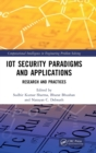 IoT Security Paradigms and Applications : Research and Practices - Book