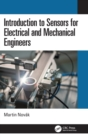 Introduction to Sensors for Electrical and Mechanical Engineers - Book