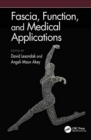 Fascia, Function, and Medical Applications - Book