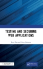 Testing and Securing Web Applications - Book