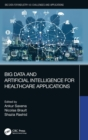 Big Data and Artificial Intelligence for Healthcare Applications - Book