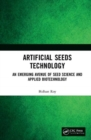 Artificial Seeds Technology : An Emerging Avenue of Seed Science and Applied Biotechnology - Book