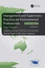 Management and Supervisory Practices for Environmental Professionals : Basic Principles, Volume I - Book
