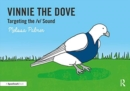 Vinnie the Dove : Targeting the v Sound - Book