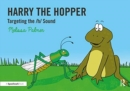 Harry the Hopper : Targeting the h Sound - Book