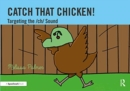 Catch That Chicken! : Targeting the ch Sound - Book