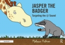 Jasper the Badger : Targeting the j Sound - Book