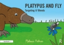 Platypus and Fly : Targeting l Blends - Book