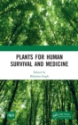Plants for Human Survival and Medicines - Book