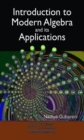 Introduction to Modern Algebra and Its Applications - Book
