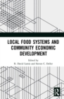 Local Food Systems and Community Economic Development - Book