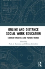 Online and Distance Social Work Education : Current Practice and Future Trends - Book