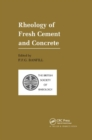 Rheology of Fresh Cement and Concrete : Proceedings of an International Conference, Liverpool, 1990 - Book