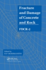 Fracture and Damage of Concrete and Rock - FDCR-2 - Book