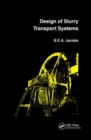 Design of Slurry Transport Systems - Book