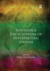 Routledge Encyclopedia of Interpreting Studies - Book