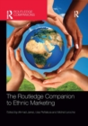 The Routledge Companion to Ethnic Marketing - Book