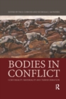 Bodies in Conflict : Corporeality, Materiality, and Transformation - Book