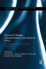 Structural Change, Competitiveness and Industrial Policy : Painful Lessons from the European Periphery - Book