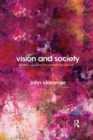 Vision and Society : Towards a Sociology and Anthropology from Art - Book