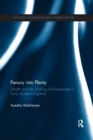Penury into Plenty : Dearth and the Making of Knowledge in Early Modern England - Book